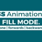 animation fill mode در سی اس اس