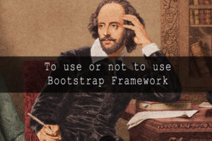 to-use-or-not-to-use-bootstrap