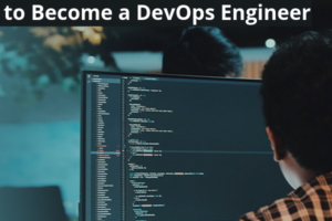 How-to-Become-a-DevOps-Engineer